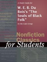 A Study Guide For W. E. B. Du Bois's