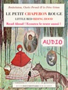 Le Petit Chaperon Rouge Audio Little Red Riding Hood