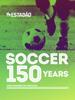 José Eduardo de Carvalho - Soccer 150 Years アートワーク