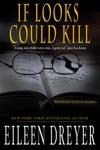 If Looks Could Kill A Suspense Novel