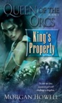 Queen Of The Orcs Kings Property