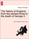 The History Of England From The Earliest Times To The Death Of George II Eleventh Edition Vol II