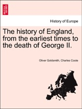 The history of England, from the earliest times to the death of George II. eleventh edition, vol. II