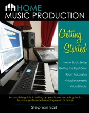 Home Music Production: Getting Started
