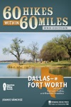 60 Hikes Within 60 Miles DallasFort Worth