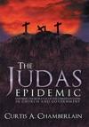 The Judas Epidemic