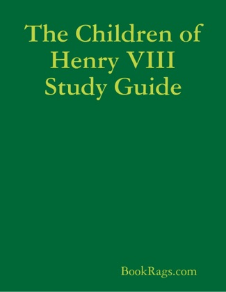 The Children of Henry VIII Study Guide image