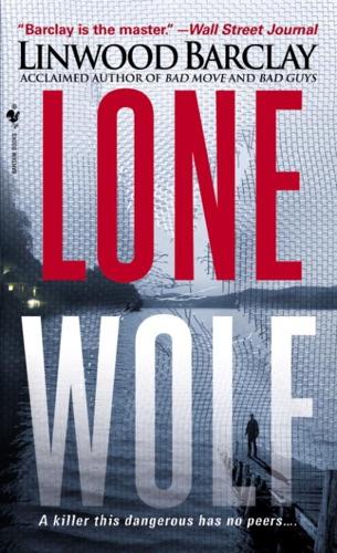 Linwood Barclay - Lone Wolf