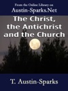 The Christ The Antichrist And The Church