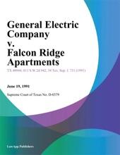 General Electric Company V. Falcon Ridge Apartments