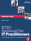 BTEC National For IT Practitioners Business Units