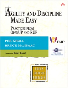 Agility and Discipline Made Easy: Practices from OpenUP and RUP da Per Kroll & Bruce MacIsaac