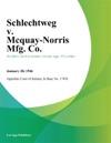 Schlechtweg V Mcquay-Norris Mfg Co