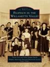 Filipinos In The Willamette Valley