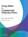Greg Johns V Commercial Fisheries Entry