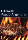 El libro del asado argentino