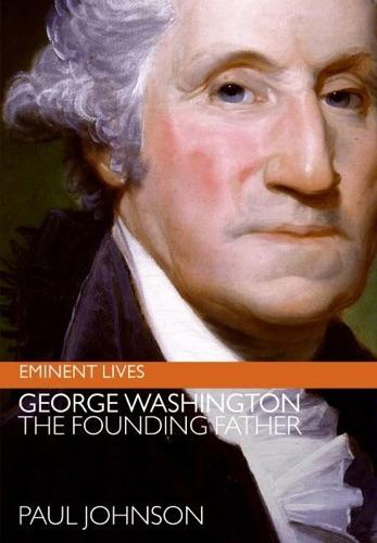 Paul Johnson - George Washington
