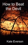 How To Beat The Devil