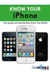 Know Your IPhone Tutorials And User Guides