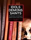 Idols Demons Saints