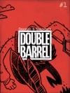 Double Barrel 1