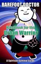 Handbook For The Urban Warrior