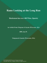 Rams Looking at the Long Run; Hackenson has over 400 Wins (Sports)