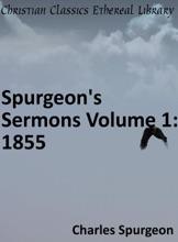 Spurgeon's Sermons Volume 1