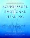 Acupressure For Emotional Healing