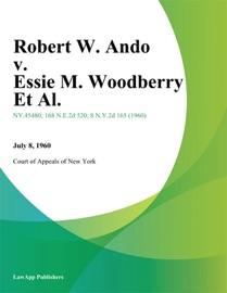 ROBERT W. ANDO V. ESSIE M. WOODBERRY ET AL.