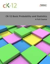 CK-12 Probability and Statistics - Basic (A Full Course)