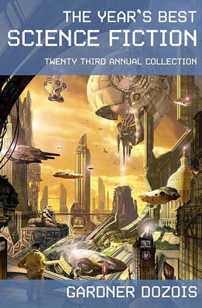 the year s best science fiction eighth annual collection dozois gardner