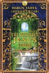 The Prophet Jesus Did Not Die