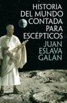 Historia Del Mundo Contada Para Escpticos
