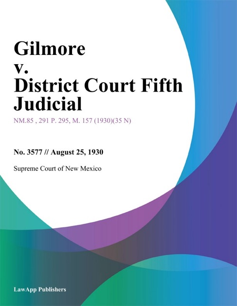 Gilmore v  District Court Fifth Judicial by Supreme Court of New York on  Apple Books