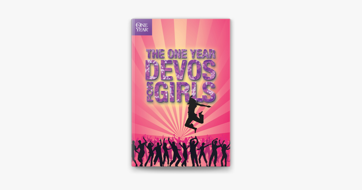 The One Year Devos for Girls - Children's Bible Hour