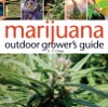 Marijuana Outdoor Grower's Guide