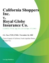 California Shoppers Inc V Royal Globe Insurance Co