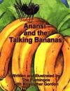 Anansi And The Talking Bananas