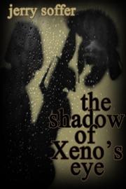 The Shadow Of Xeno S Eye