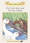 The Turtle Who Could Not Stop Talking En