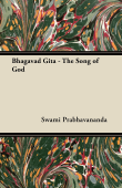 Bhagavad Gita - The Song of God