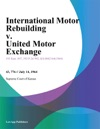 International Motor Rebuilding V United Motor Exchange