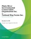 Platte River Environmental Conservation Organization Inc V National Hog Farms Inc