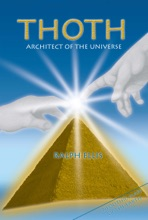 Thoth, Architect Of The Universe