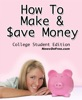 34 Tips On How To Make & Save Some Money