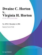 Download and Read Online Dwaine C. Horton v. Virginia H. Horton