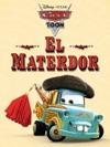 Cars Toon El Materdor