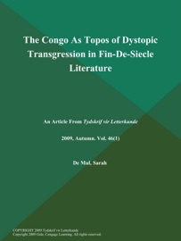 THE CONGO AS TOPOS OF DYSTOPIC TRANSGRESSION IN FIN-DE-SIECLE LITERATURE