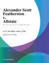 061794 Alexander Scott Featherston V Allstate